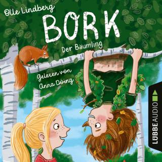 Olle Lindberg: Bork - Der Bäumling (Ungekürzt)