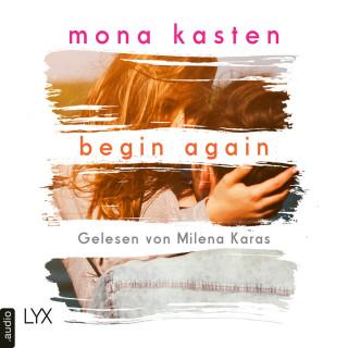 Mona Kasten: Begin Again - Again-Reihe 1 (Ungekürzt)