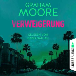 Graham Moore: Verweigerung (Ungekürzt)