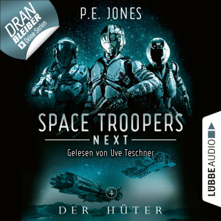 P. E. Jones: Der Hüter - Space Troopers Next, Folge 4 (Ungekürzt)