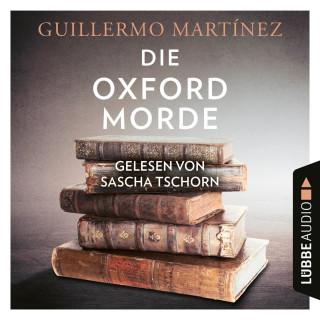 Guillermo Martínez: Die Oxford-Morde (Ungekürzt)