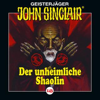 Jason Dark: John Sinclair, Folge 143: Der unheimliche Shaolin