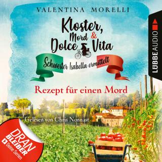 Valentina Morelli: Rezept für einen Mord - Kloster, Mord und Dolce Vita - Schwester Isabella ermittelt, Folge 7 (Ungekürzt)