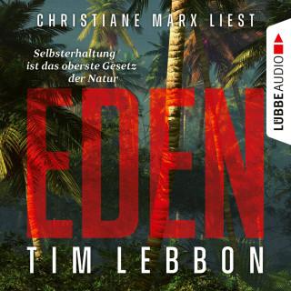 Tim Lebbon: Eden (Ungekürzt)