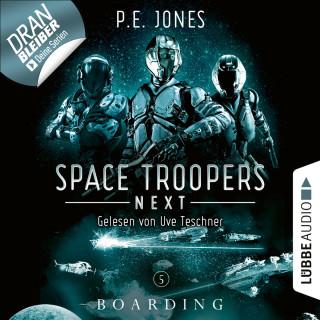P. E. Jones: Boarding - Space Troopers Next, Folge 5 (Ungekürzt)
