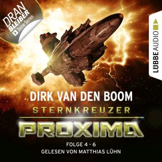 Dirk van den Boom: Sternkreuzer Proxima, Sammelband 2: Folge 4-6 (Ungekürzt)