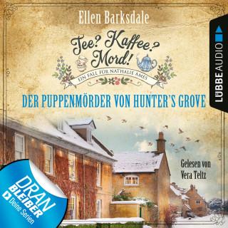 Ellen Barksdale: Der Puppenmörder von Hunter's Grove - Nathalie Ames ermittelt - Tee? Kaffee? Mord!, Folge 17 (Ungekürzt)
