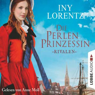 Iny Lorentz: Rivalen - Die Perlenprinzessin, Teil 1 (Gekürzt)