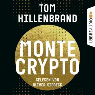 Tom Hillenbrand: Montecrypto (Ungekürzt)