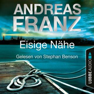Andreas Franz: Eisige Nähe - Sören Henning & Lisa Santos, Teil 3 (Gekürzt)