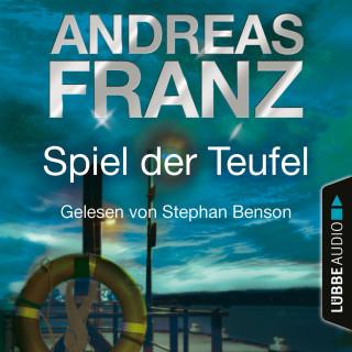 Andreas Franz: Spiel der Teufel - Sören Henning & Lisa Santos, Teil 2 (Gekürzt)
