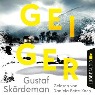 Gustaf Skördeman: Geiger (Gekürzt)
