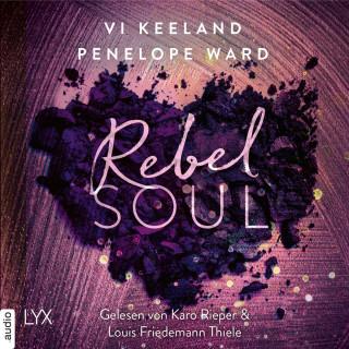 Vi Keeland, Penelope Ward: Rebel Soul - Rush-Serie, Teil 1 (Ungekürzt)
