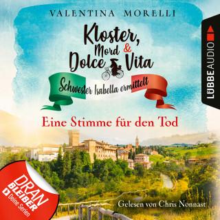Valentina Morelli: Eine Stimme für den Tod - Kloster, Mord und Dolce Vita - Schwester Isabella ermittelt, Folge 8 (Ungekürzt)