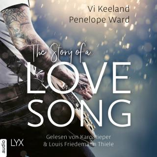 Vi Keeland, Penelope Ward: The Story of a Love Song (Ungekürzt)