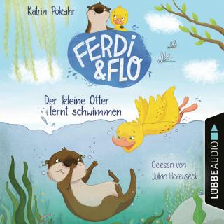 Katrin Pokahr: Der kleine Otter lernt schwimmen - Ferdi & Flo, Teil 1 (Ungekürzt)