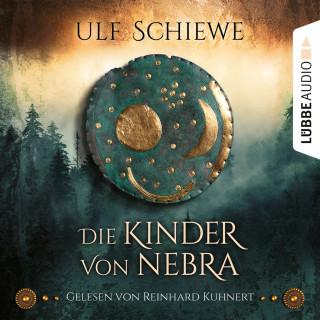 Ulf Schiewe: Die Kinder von Nebra (Ungekürzt)