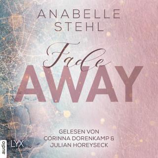Anabelle Stehl: Fadeaway - Away-Trilogie, Teil 2 (Ungekürzt)