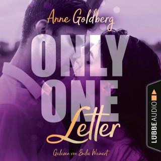 Anne Goldberg: Only One Letter - Only-One-Reihe, Teil 2 (Ungekürzt)