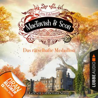 Gitta Edelmann: Das rätselhafte Medaillon - MacTavish & Scott - Die Lady Detectives von Edinburgh, Folge 4 (Ungekürzt)