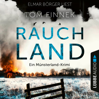 Tom Finnek: Rauchland - Der vierte Fall für Tenbrink und Bertram - Tenbrink und Bertram - Münsterland-Krimi, Teil 4 (Ungekürzt)