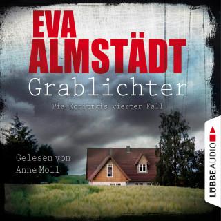 Eva Almstädt: Grablichter - Kommissarin Pia Korittki - Pia Korittkis vierter Fall, Folge 4 (Ungekürzt)