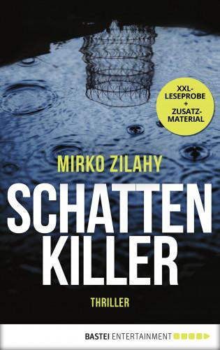Mirko Zilahy: XXL-Leseprobe: Schattenkiller