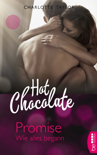 Charlotte Taylor: Hot Chocolate - Promise