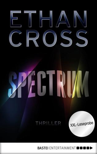 Ethan Cross: XXL-Leseprobe: Spectrum