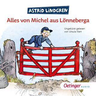 Astrid Lindgren: Alles von Michel aus Lönneberga