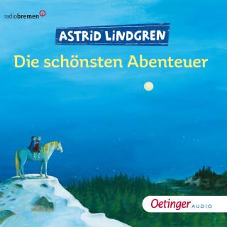 Astrid Lindgren: Die schönsten Abenteuer