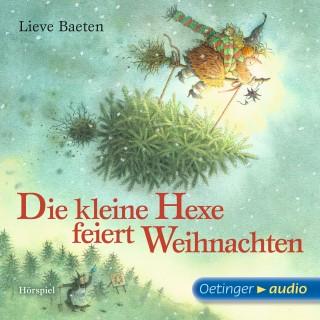 Lieve Baeten: Die kleine Hexe feiert Weihnachten