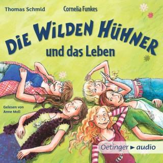 Thomas Schmid: Cornelia Funkes Die Wilden Hühner und das Leben