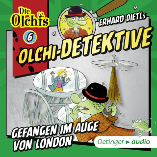 Barbara Iland-Olschewski: Olchi-Detektive 6. Gefangen im Auge von London