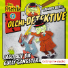 Barbara Iland-Olschewski: Olchi-Detektive 1. Jagd auf die Gully-Gangster