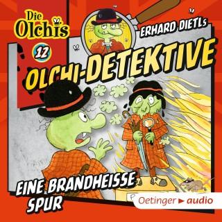 Erhard Dietl, Barbara Iland-Olschewski: Olchi-Detektive 12. Eine brandheiße Spur