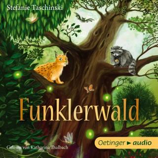 Stefanie Taschinski: Funklerwald