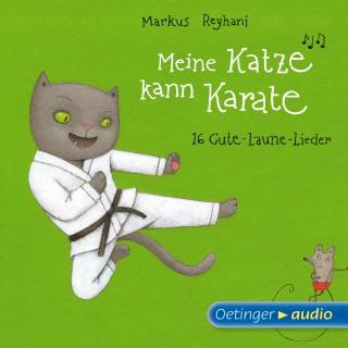 Markus Reyhani: Meine Katze kann Karate
