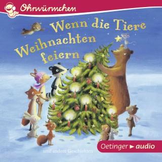 Anne-Kristin zur Brügge, Susanne Lütje, Hans-Christian Schmid, Katharina: OHRWÜRMCHEN Wenn die Tiere Weihnachten feiern und andere Geschichten