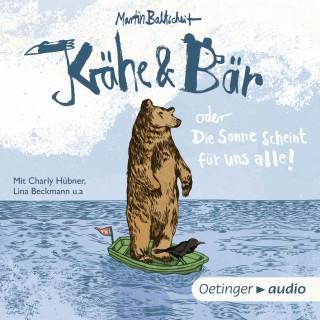 Martin Baltscheit: Krähe und Bär oder Die Sonne scheint für uns alle