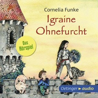 Cornelia Funke: Igraine Ohnefurcht