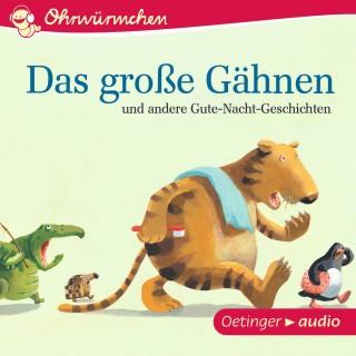 Monika Spang, Iris Enchelmaier, Paul Maar, Carol Roth, Franziska Gehm: Das große Gähnen und andere Gute-Nacht-Geschichten