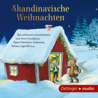 Sven Nordqvist, Hans Christian Andersen, Selma Lagerlöf: Skandinavische Weihnachten - Die schönsten Geschichten von Sven Nordqvist, Hans Christian Andersen, Selma Lagerlöf u.a.