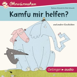Barbara Schmidt, Dirk Schmidt: Ohrwürmchen. Kamfu mir helfen? Und andere Geschichten