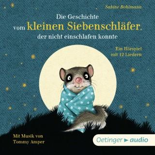 Sabine Bohlmann: Die Geschichte vom kleinen Siebenschläfer, der nicht einschlafen konnte
