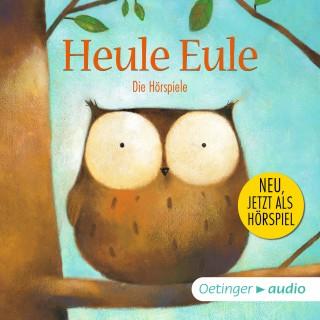 Paul Friester: Heule Eule - Die Hörspiele