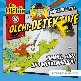 Erhard Dietl: Olchi-Detektive 19 -Himmel, Furz und Wolkenbruch!