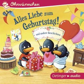 Susanne Lütje, Anke Knefel, Alexander Steffensmeier, Steffen Walentowitz, Iris Wewer: Alles Liebe zum Geburtstag! und andere Geschichten