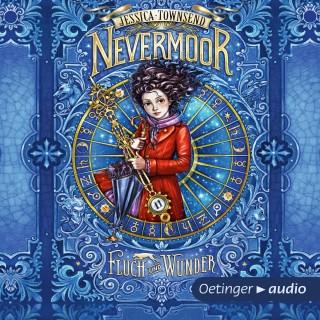Jessica Townsend: Nevermoor - Fluch und Wunder