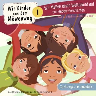 Kirsten Boie: Wir Kinder aus dem Möwenweg - Wir stellen einen Weltrekord auf und andere Geschichten